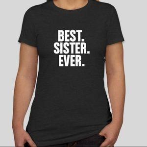 Best Sister Ever Tshirt